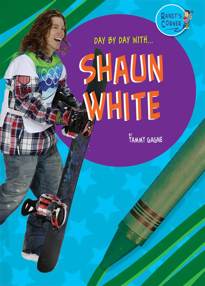 Shaun White (Day by Day With)