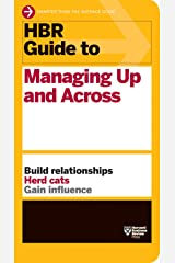 HBR Guide to Managing up and Across Paperback