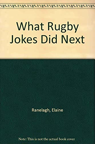 What Rugby Jokes Did Next