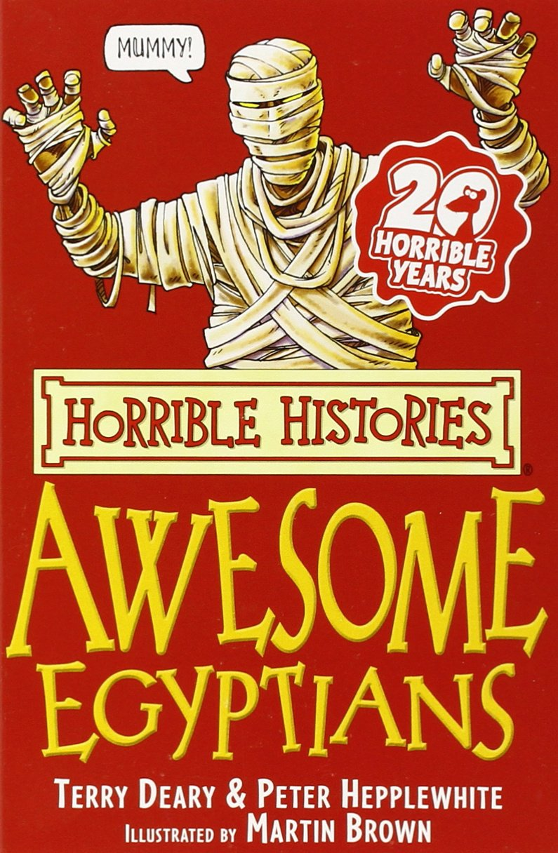 Read Online The Awesome Egyptians (Horrible Histories) (Horrible Histories) (Horrible Histories) pdf