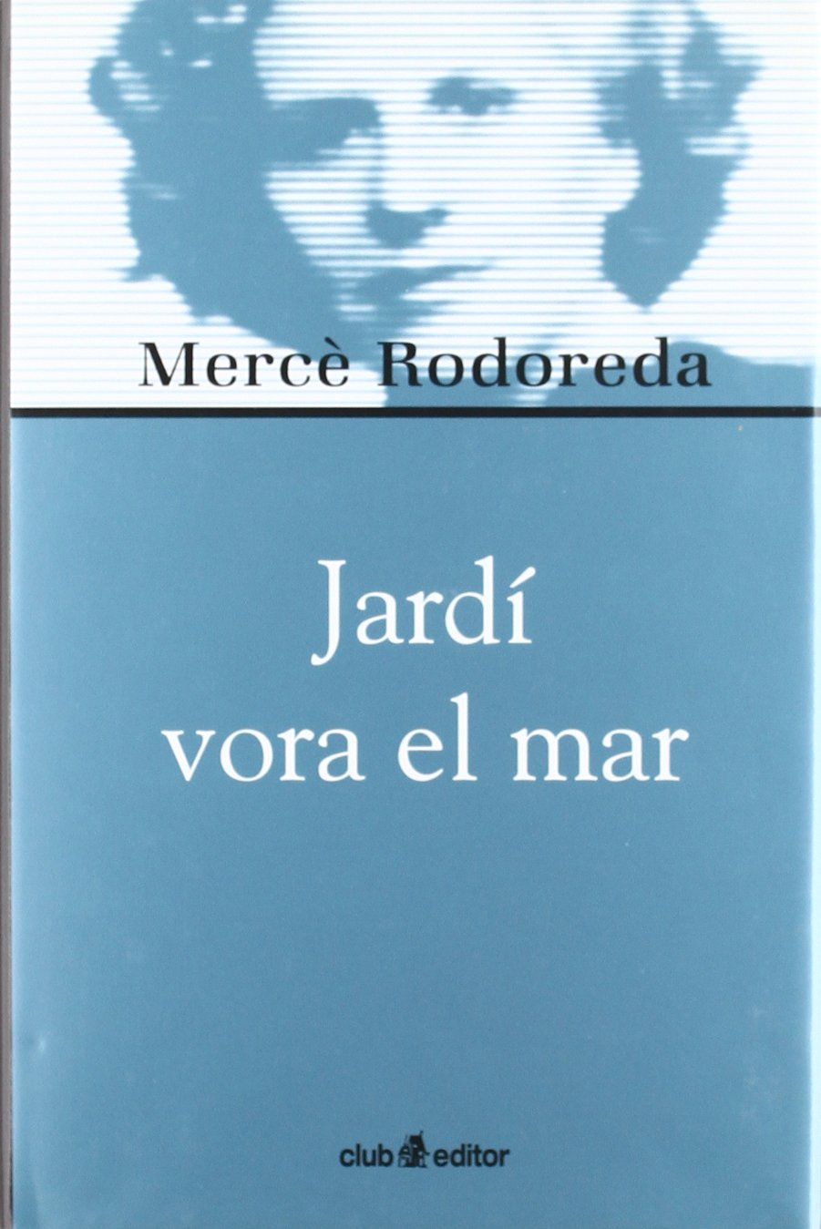 Jardí vora el mar (Biblioteca Mercè Rodoreda): Amazon.es: Rodoreda ...