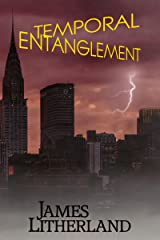 Temporal Entanglement (Watchbearers Book 5) Kindle Edition