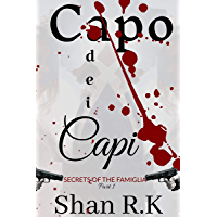 Capo Dei Capi: A Suspenseful Mafia Romance (Secrets of the Famiglia Book 1) (English Edition)