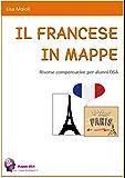 IL FRANCESE IN MAPPE: Risorse compensative per alunni DSA