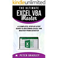 The Ultimate Excel VBA Master: A Complete, Step-by-Step Guide to Becoming Excel VBA Master from Scratch (English Edition)