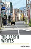 The Earth Writes: The Great Earthquake and the