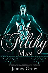 One Filthy Man Kindle Edition