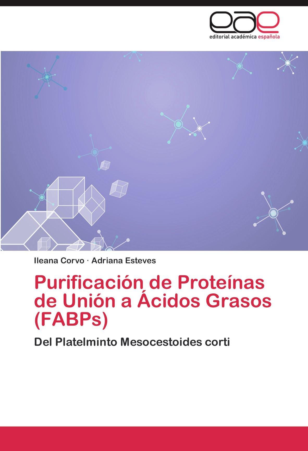 Purificación de Proteínas de Unión a Ácidos Grasos FABPs ...