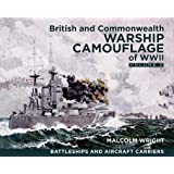 British and Commonwealth Warship Camouflage of WWII: Battleships and Aircraft Carriers
