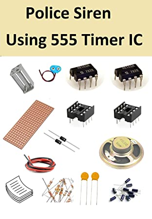 inventions pack of 10 kits x police siren using 555 timer ic, electronics  kits - amazon canada
