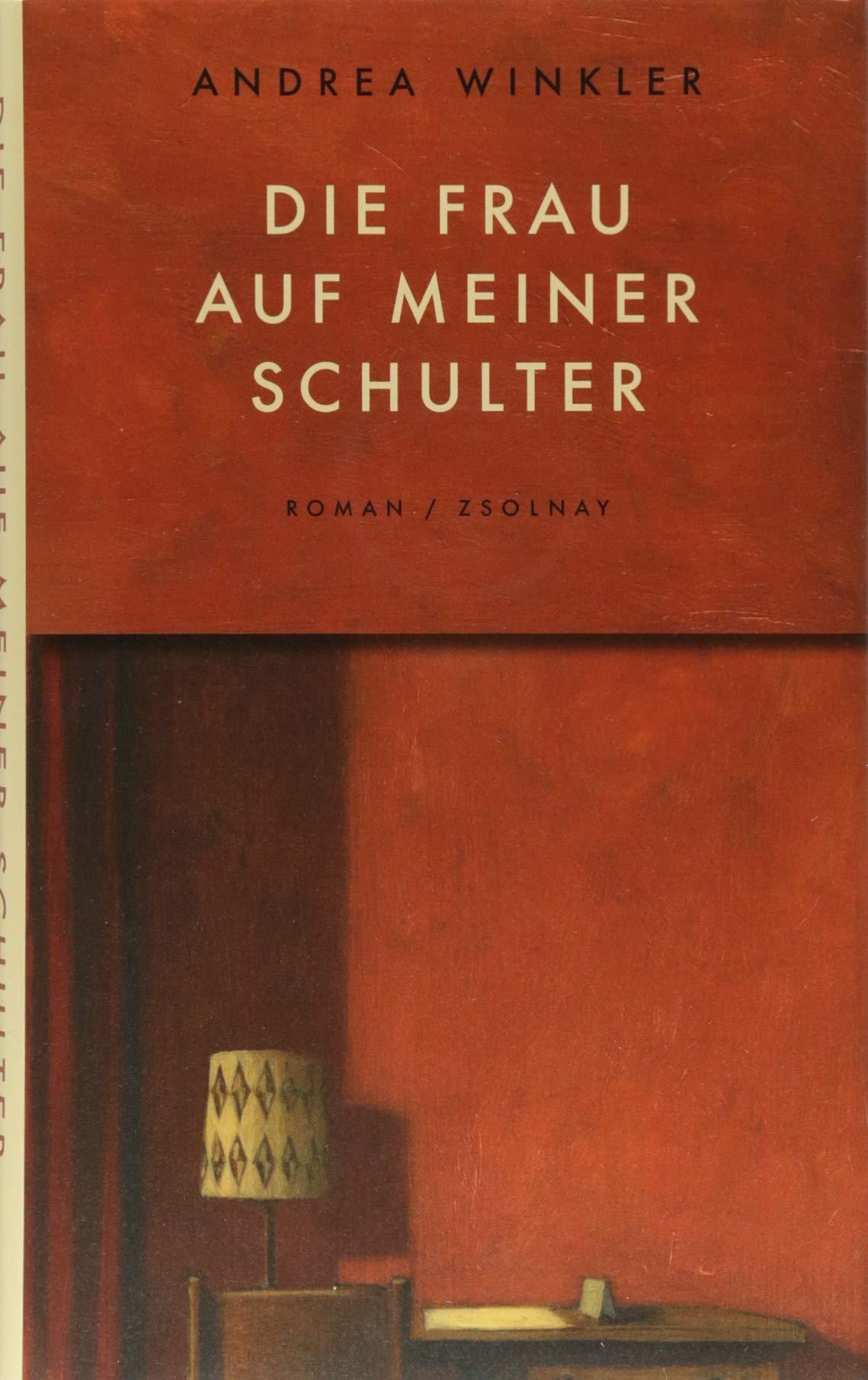 Die Frau auf meiner Schulter: Roman: Amazon.de: Andrea Winkler: Bücher