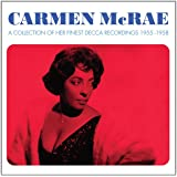 Collection of Carmen McRaes finest Decca Recordings - Carmen Mcrae