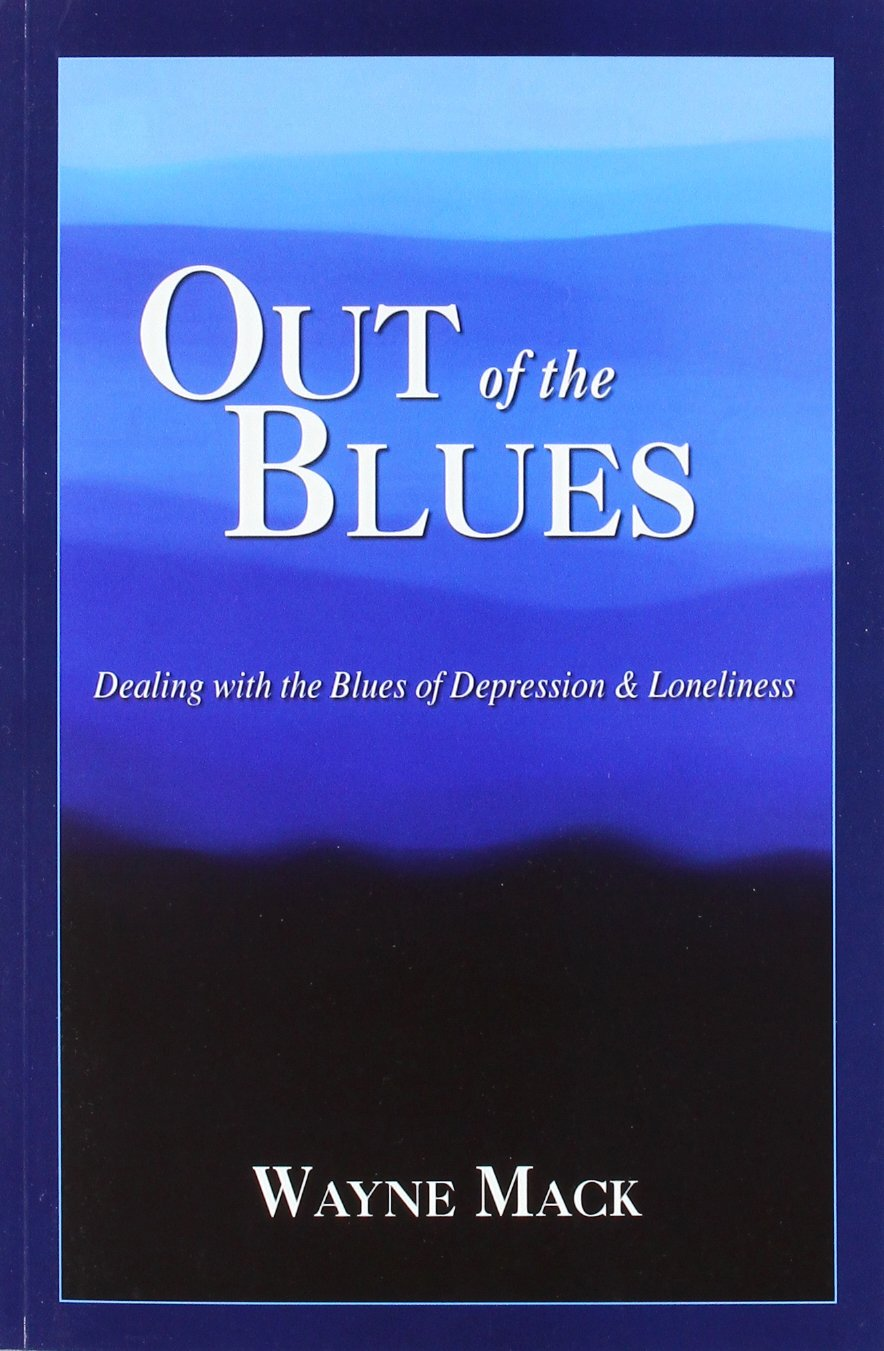 Out of the Blues: Dealing with the Blues of Depression and Loneliness PDF