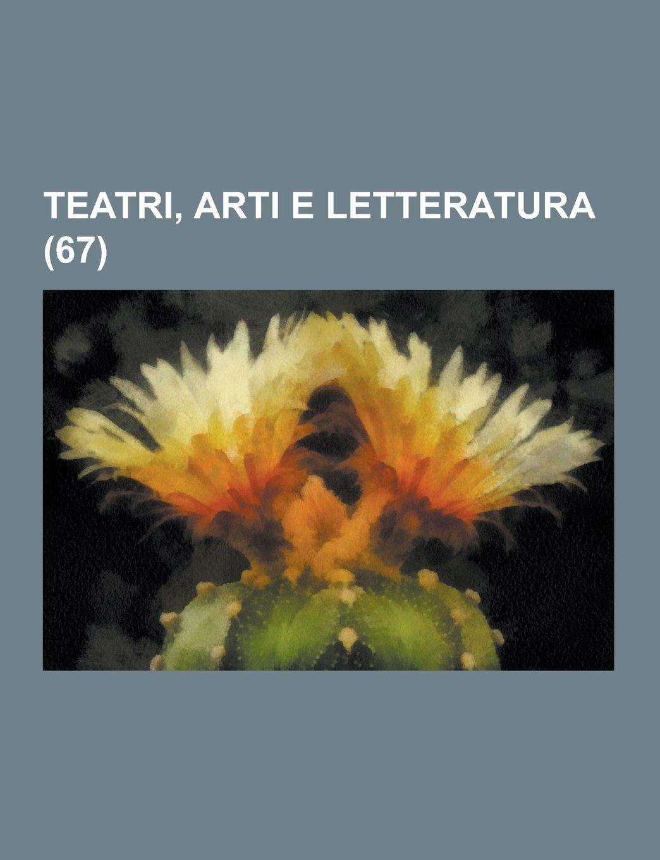 Teatri, Arti E Letteratura (67): Amazon.es: Anonymous: Libros en idiomas extranjeros