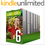Gardening For Beginners: Box Set : The Perfect Beginners Manual Guidebooks On These Gardening Tips And Herbal Gardening