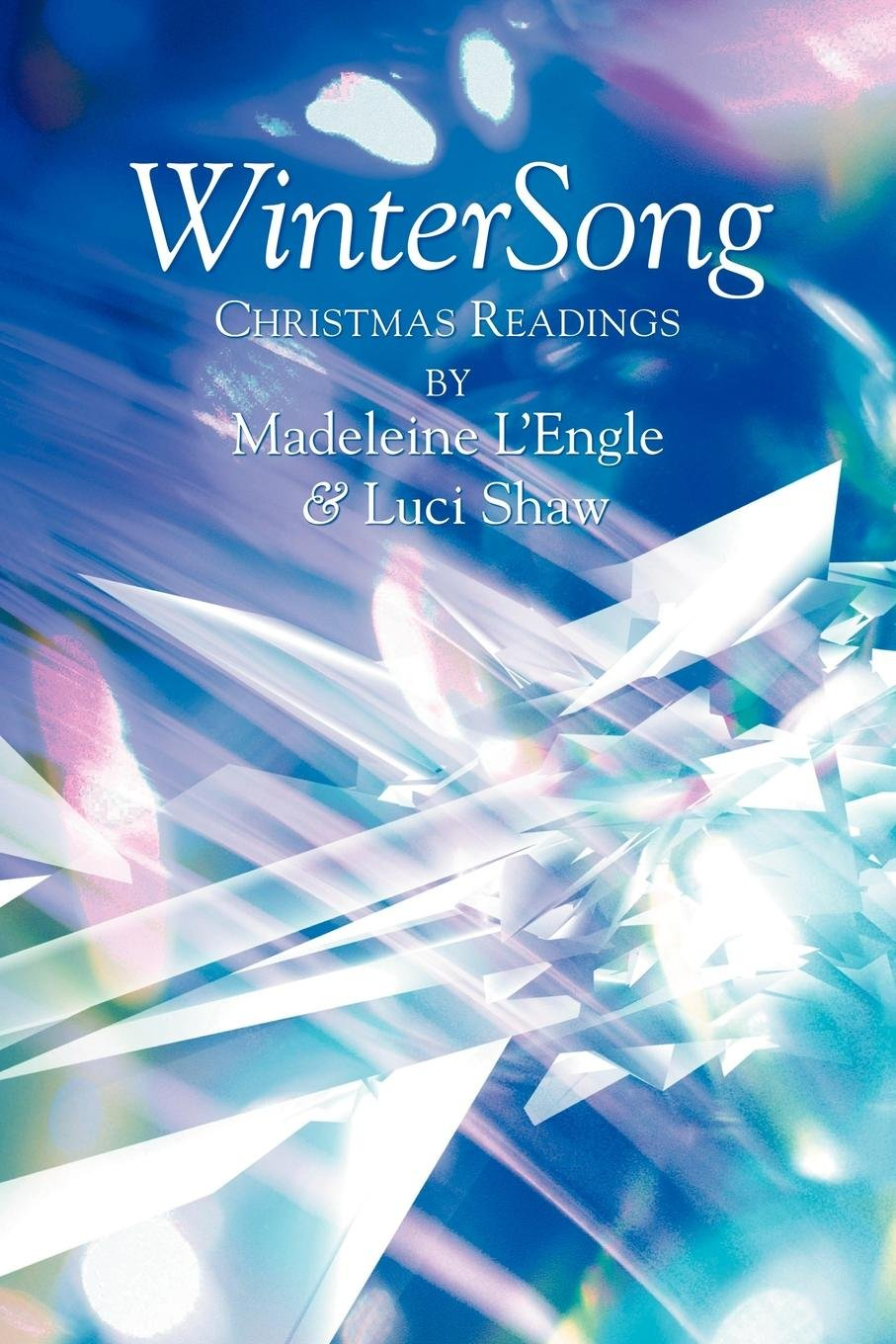 Christmas Readings.Wintersong Christmas Readings Madeleine L Engle Luci Shaw