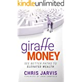 Giraffe Money: See Better Paths to Elevated Wealth