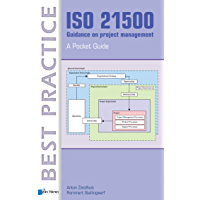 ISO 21500 Guidance on project management - A Pocket Guide (Best Practice)