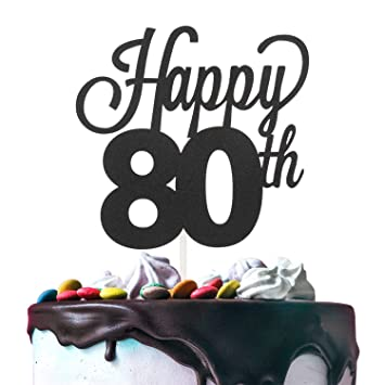80th Happy Birthday Cake Topper Premium Double Sided Black Glitter Cardstock Paper Party Decoration