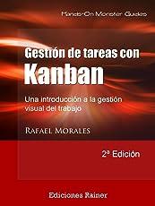 Gestión de Tareas con Kanban: Introducción a la gestión visual del trabajo (Monster Guides nº 2)