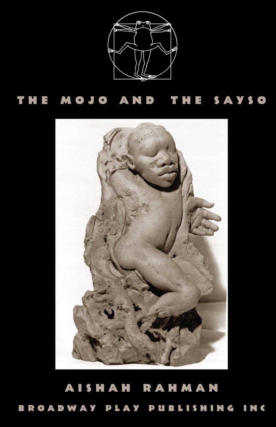 Read Online The Mojo And The Sayso pdf epub
