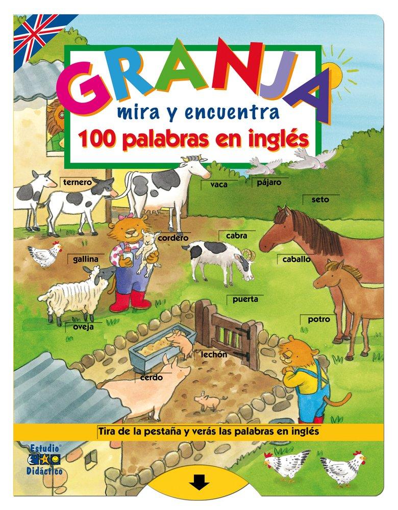Granja Mira Y Encuentra 100 Palabras En Inglés Spanish Edition Tucker Slingsby Ltd 9788497864725 Books
