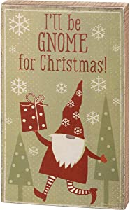 Primitives by Kathy 108396 I'll Be Gnome for Christmas Box Sign, 8-inch Height, Multicolor