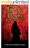 Law of the Heretic: Immortality Shattered: Book One