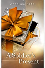A Soldier's Present Kindle Edition