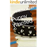 Puppy Wanted: Gay BDSM Puppyplay Erotica Short Story (Puppy Want Ads Series Book 1)