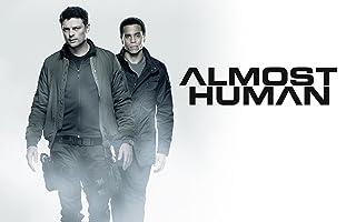 Almost Human, Staffel 1