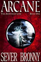 Arcane (The Arinthian Line Book 1) Kindle Edition