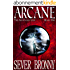 Arcane (The Arinthian Line Book 1) (English Edition)
