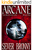 Arcane (The Arinthian Line Book 1)