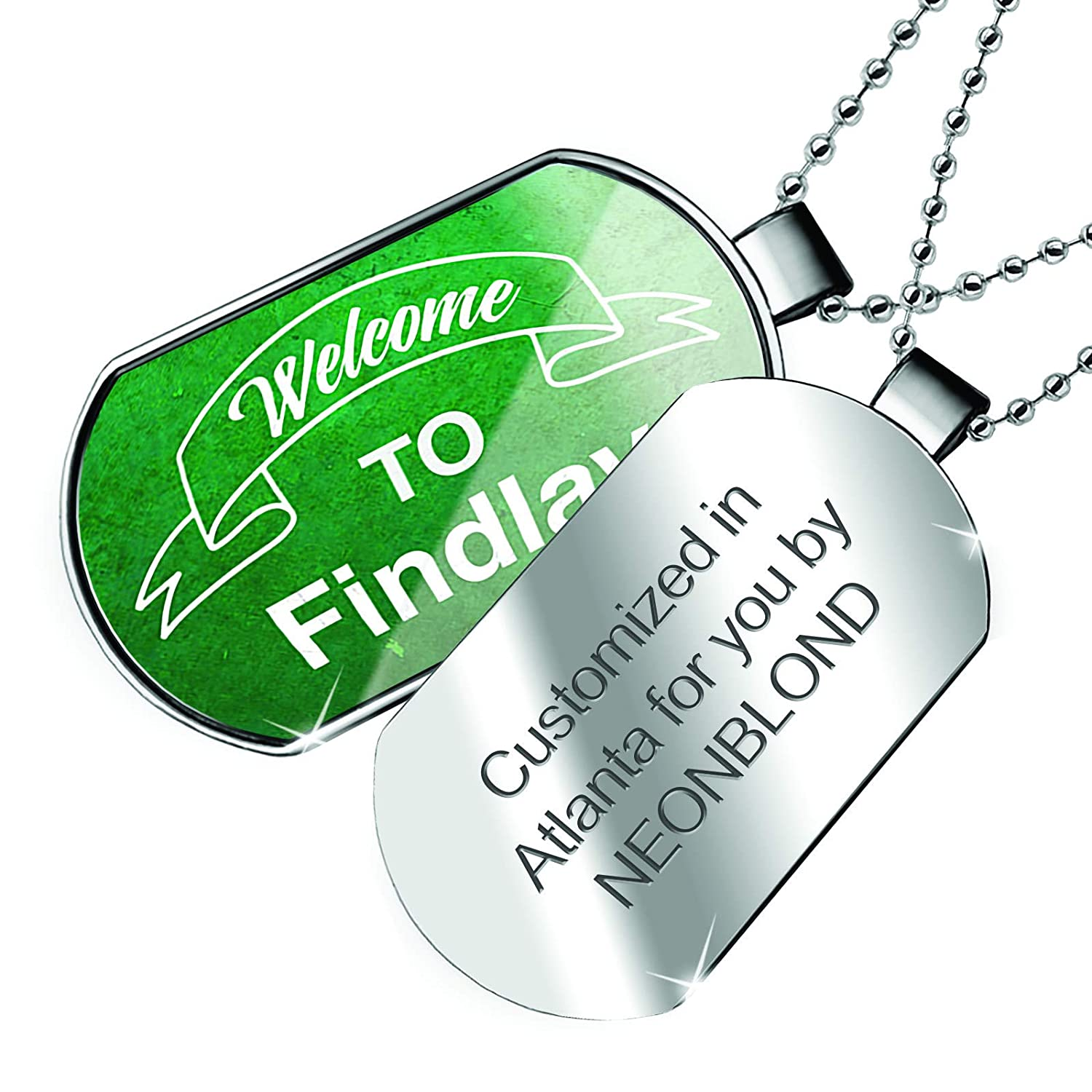 NEONBLOND Personalized Name Engraved Green Sign Welcome to Findlay Dogtag Necklace