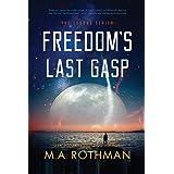 Freedom's Last Gasp (2) (Exodus)