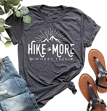 Hike More Worry Less Shirts for Women