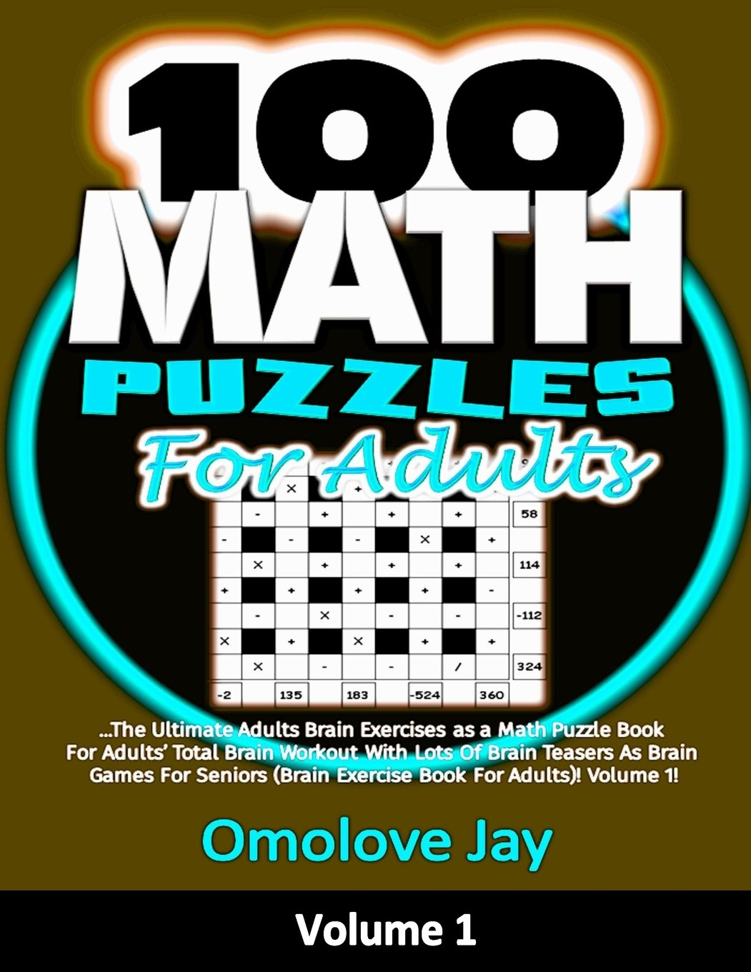 Buy 100 Math Puzzles for Adults: The Ultimate Adults Brain Exercises ...