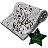 I Love You to The Moon and Back Glow in The Dark Blanket Super Soft Fleece Christmas Love Gifts Grey Blanket Best Friend…