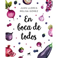 En boca de todos: La guía de alimentación saludable para familias y niños a partir de un año (Libro práctico)