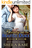 Beauty and the Beastly Duke (The Regency Belle Series Book 1)
