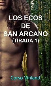 Los Ecos de San Arcano (Tirada 1) - 1. El Loco (Spanish