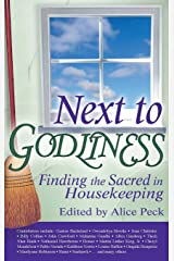 Next to Godliness: Finding the Sacred in Housekeeping Hardcover