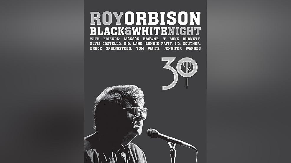 Roy Orbison: Black White Night 30