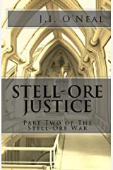Stell-Ore Justice (Stell-Ore War Book 2) Kindle Edition