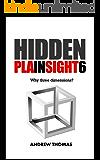 Hidden In Plain Sight 6: Why Three Dimensions? (English Edition)