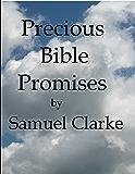 Precious Bible Promises by Samuel Clarke (Christian Classics)