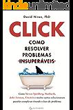 Click: Como resolver problemas insuperáveis