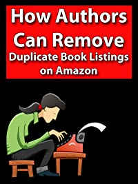 How Authors Can Remove Duplicate Book Listings on Amazon