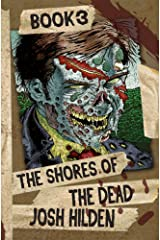 The Shores of the Dead Book 3: The Final Stand Kindle Edition